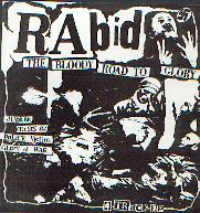display image of RABID - The Bloody Road To Glory