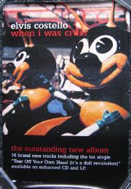 ELVIS COSTELLO, When I Was Cruel Promo Poster