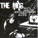 The Mob May Inspire Revolutionary Acts
