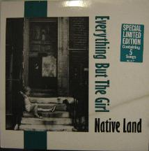 display image of EVERYTHING BUT THE GIRL - Native Land