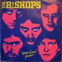 The Bishops 'I Take What I Want' Spanish 7″