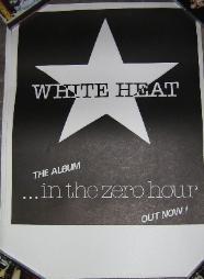 WHITE HEAT, In The Zero Hour