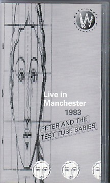 display image of PETER AND THE TEST TUBE BABIES - Live In Manchester 1983