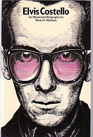 ELVIS COSTELLO, An Illustrated Biography
