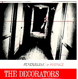 display image of DECORATORS - Pendulum