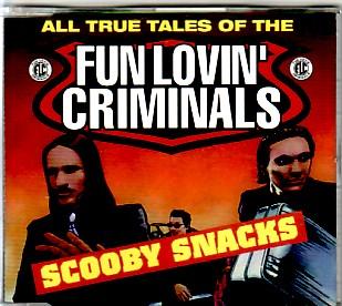 FUN LOVIN' CRIMINALS, Scooby Snacks