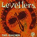 LEVELLERS, This Garden