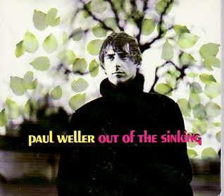 PAUL WELLER, Out Of The Sinking