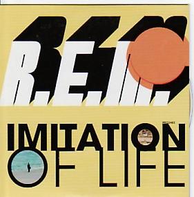 R.E.M., Imitation Of Life