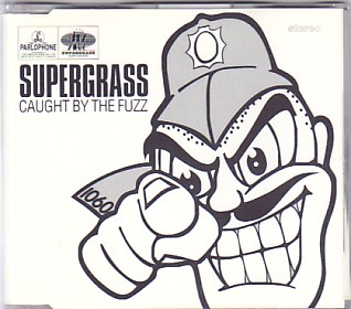 SUPERGRASS, Caught By The Fuzz