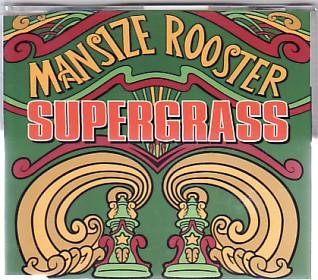 SUPERGRASS, Mansize Rooster