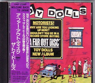 TOY DOLLS, A Far Out Disc