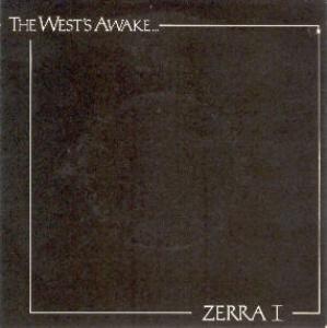 ZERRA 1, The West's Awake