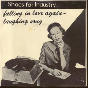 SHOES FOR INDUSTRY, Falling In Love Again