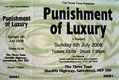 Punishment Of Luxury 6/7/08