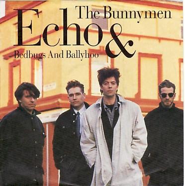 ECHO & THE BUNNYMEN, Bedbugs & Ballyhoo