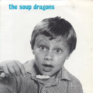 display image of SOUP DRAGONS - Whole Wide World