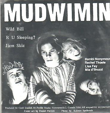 MUDWIMMIN, Wild Bill