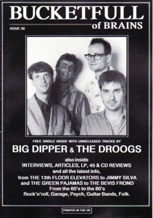 BIG DIPPER/ DROOGS, Bucketfull Of Brains Mag No. 28