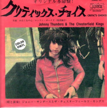 display image of JOHNNY THUNDERS & THE CHESTERFIELD KINGS - Critic's Choice