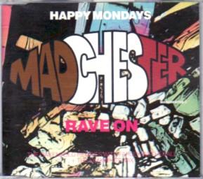 HAPPY MONDAYS, Rave On (Remixes)