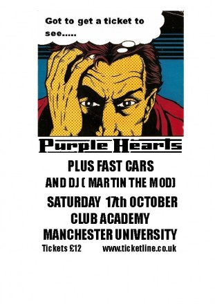 Purple Hearts / Fast Cars Manchester 12/10/09