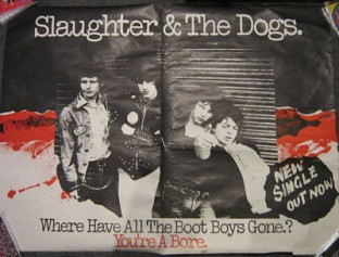 Slaughter & The Dogs Boot Boys Poster