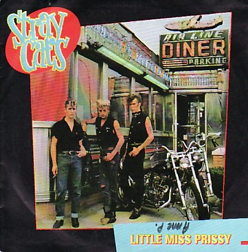 STRAY CATS, Little Miss Prissy
