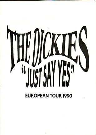 display image of DICKIES - 1990 UK Tour Itinerary