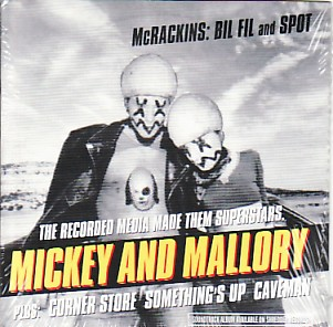 MCRACKINS, Mickey And Mallory