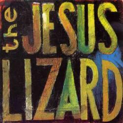 JESUS LIZARD, Lash