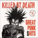 Killed By Death #6 'Great Punk Shits'