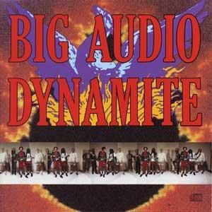 display image of BIG AUDIO DYNAMITE (CLASH) - Megatop Phoenix