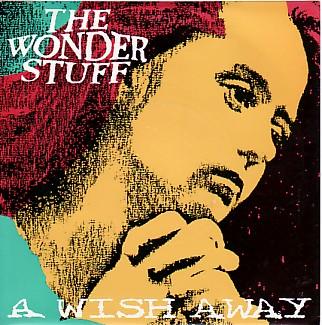 display image of WONDER STUFF - A Wish Away