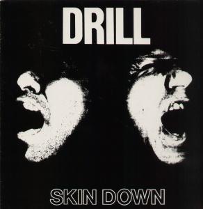 DRILL, Skin Down