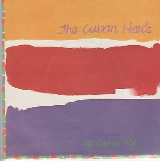 CUBAN HEELS, My Colours Fly