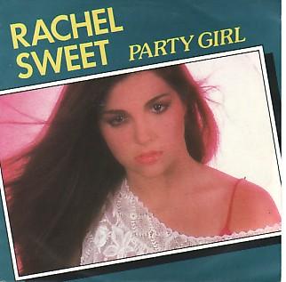 RACHEL SWEET, Party Girl