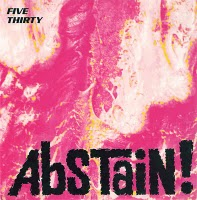 display image of FIVE THIRTY - Abstain