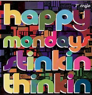 display image of HAPPY MONDAYS - Stinkin Thinkin