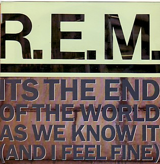 display image of R.E.M. - It's The End Of The World