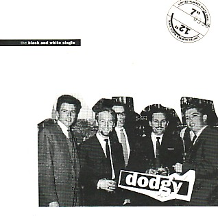 DODGY, Black & White Single
