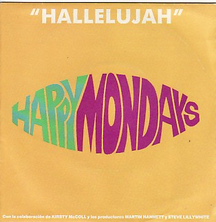 HAPPY MONDAYS, Hallelujah