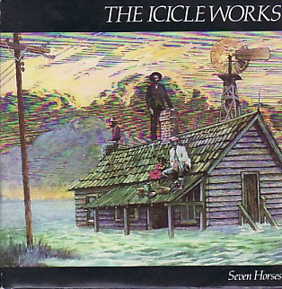 ICICLE WORKS, Seven Horses