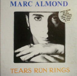 MARC ALMOND, Tears Run Rings
