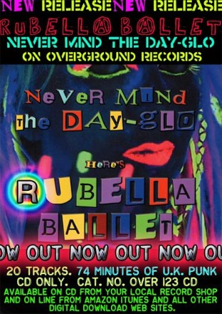 Rubella Ballet 'Never Mind The Day-Glo' CD