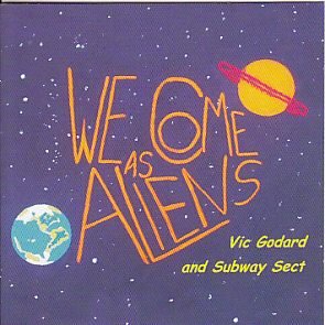 Vic Godard We Come As Aliens
