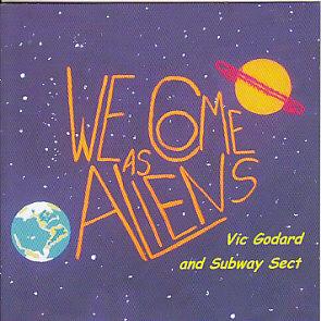 Vic Godard We Come As Aliens