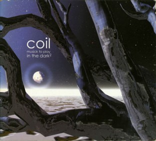 Coil-musick-to-play-in-the-dark-2