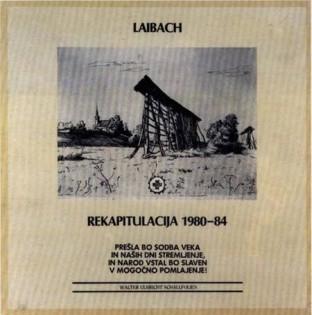 laibach-rekapitulacija-1980-84