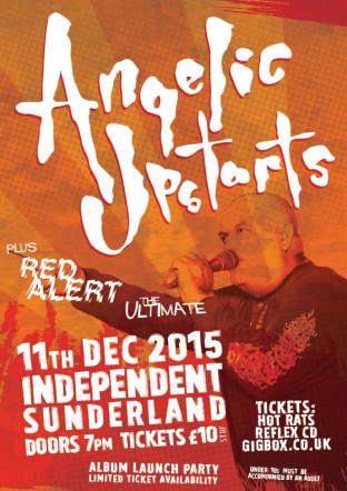Angelic Upstarts Independent Dec15